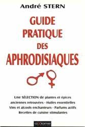 Guide Pratique des Aphrodisiaques