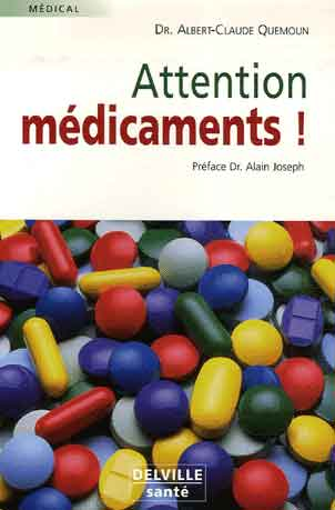 Attention médicaments !