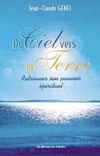 livre Du ciel vers la Terre, Genel Jean-Claude