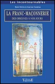 Franc-maçonnerie - Des origines à nos jours
