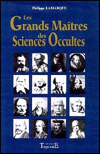 Les Grands Maîtres des Sciences Occultes