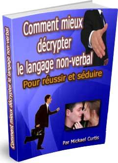 Comment mieux décrypter le langage non-verbal