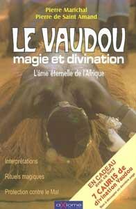Le Vaudou - Magie et Divination