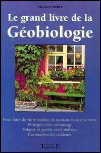 Grand Livre de la Géobiologie