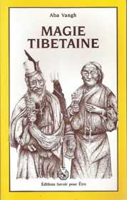 livre La Magie Tibétaine