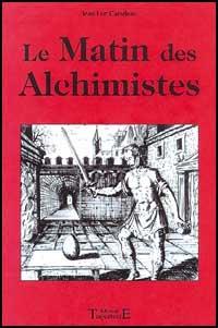 livre Le Matin des Alchimistes
