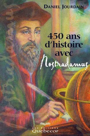 livre 450 ans d'histoire avec Nostradamus