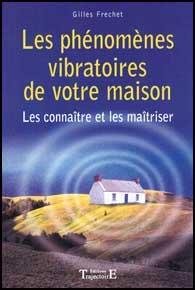 Phénomènes Vibratoires de votre Maison