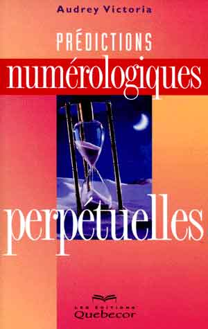 livre Prédictions Numérologiques Perpétuelles