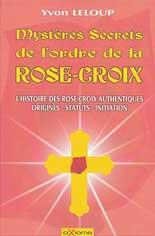 Mystère Secrets de l'Ordre de la Rose-Croix