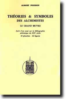 Théorie et Symboles des Alchimiste