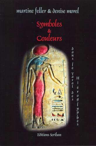 16 € Symbole et Couleurs dans le Tarot des Hiéroglyphes livre