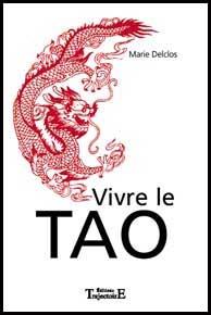 Vivre le TAO Marie Delclos