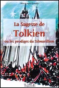 La Sagesse de Tolkien - Le Silmarillion