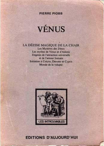 Vénus, la Déesse Magique de la Chair, Pierre Piobb