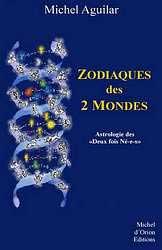 Zodiaques des 2 Mondes