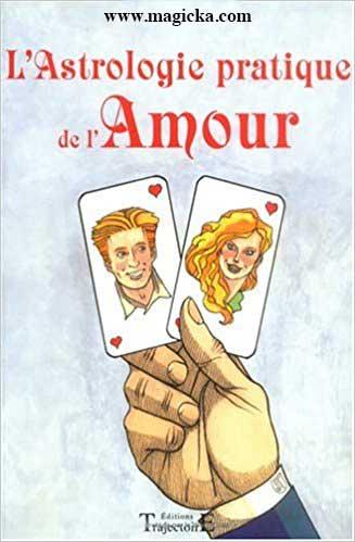 Astrologie Pratique de l'Amour