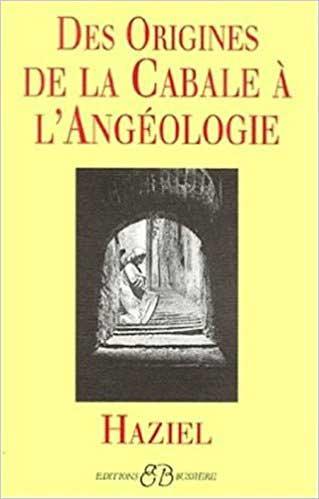 Origines de la Cabale à l'Angéologie