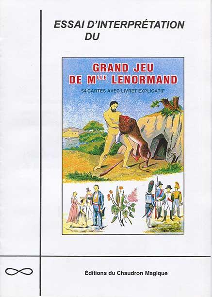 14 € Essai d'interprétation du Grand Jeu de Mlle Lenormand