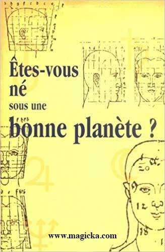 Êtes-vous né sous une Bonne Planète