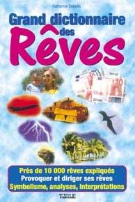livre Grand Dictionnaire des Rêves