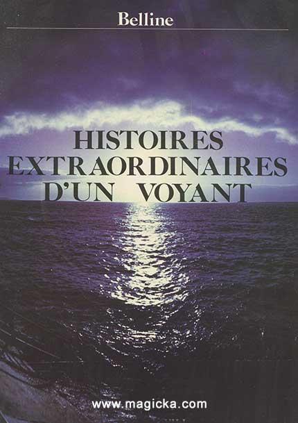 18 € Histoires extraordinaires d'un Voyant - Belline livre