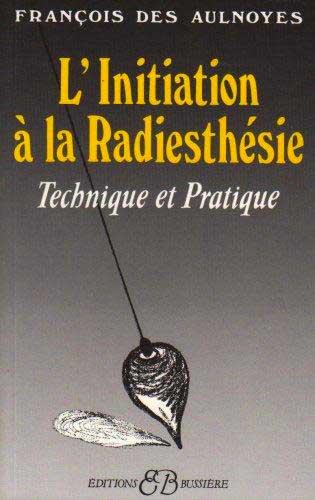 livre Initiation à la Radiesthésie