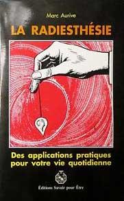 livre La Radiesthésie, Marc Aurive