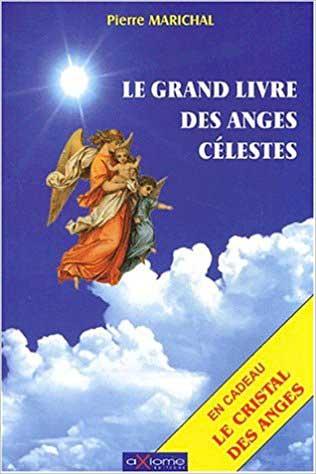 Le Grand livre des Anges Célestes