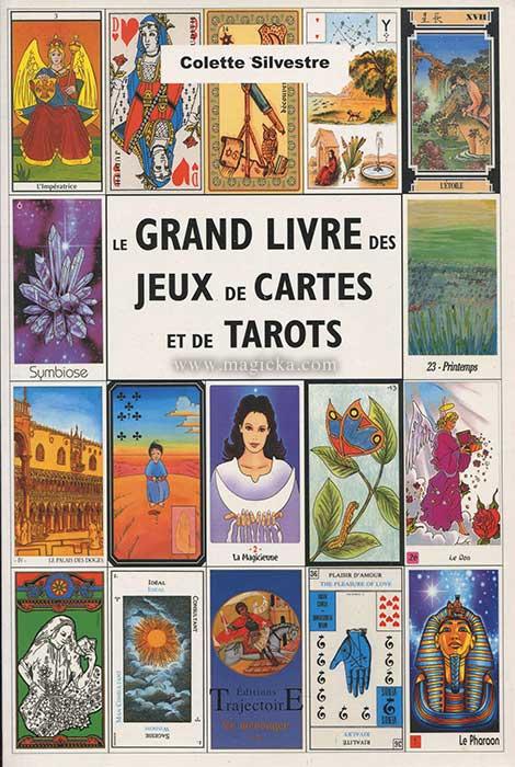 28 € Le Grand livre des jeux de Cartes et de Tarots