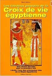 Les Fabuleux Pouvoirs de la Croix de Vie Égyptienne