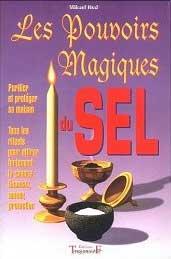 Les Pouvoirs Magiques du Sel - Mikael Hod