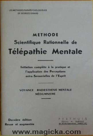 Méthode Scientifique Rationnelle de Télépathie Mentale