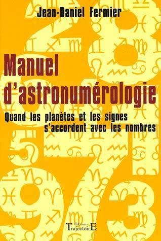 livre Manuel d'Astronumérologie