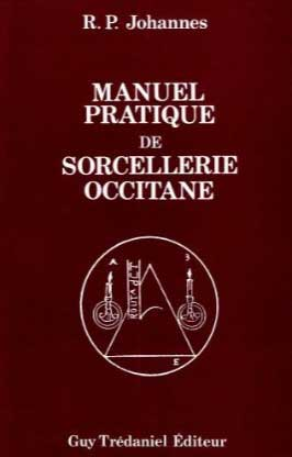 Manuel Pratique de Sorcellerie Occitane