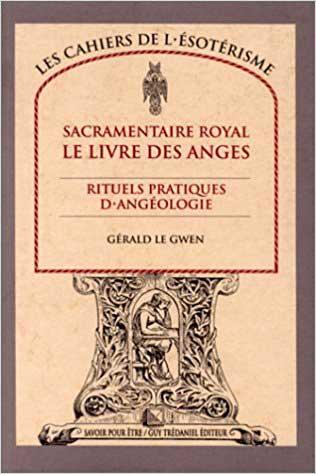 Sacramentaire Royal - Le Livre des Anges