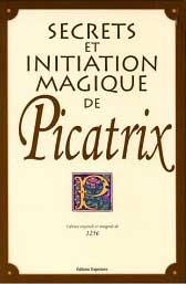 livre Secrets et initiations Magiques de Picatrix