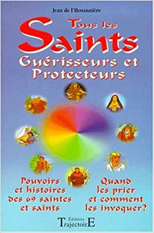 Tous les Saints Protecteurs et guérisseurs