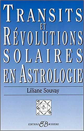 Transits et Révolutions Solaires en Astrologie